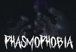 Phasmaphobia